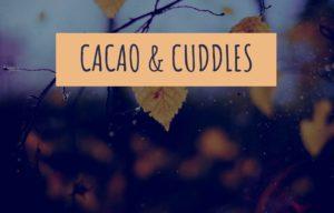 Cacao and Cuddles - Aurora Healing Arts, Gainesville, FL